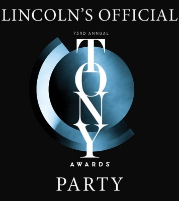 "The words ""Lincoln's official 73rd annual Tony Awards Party"" in white in front of a blue Tony-Award symbol all in front of a black background."
