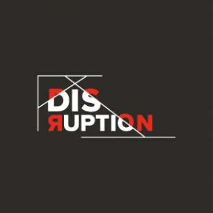 "The word ""Disruption"" in white and red lettering in front of a dark grey background."