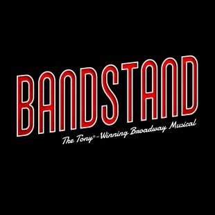 """""""Bandstand - The Tony-winning Broadway Musical"""" in red and white in front of a black background."""