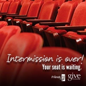 picture of empty seats that says Intermission is over! Your seat is waiting. with Give to Lincoln Day logo